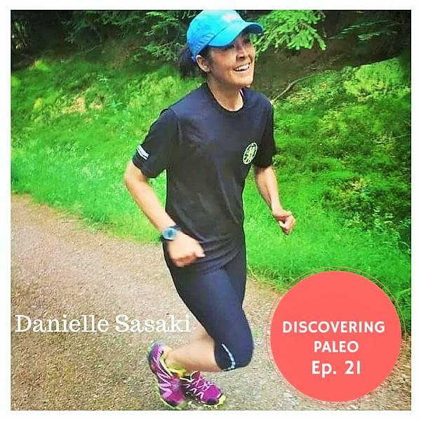 Ep. 21 - Danielle Sasaki (2)